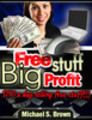 Make Big Profits With Free Products