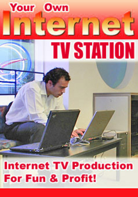 Product picture Start Your Own Internet TV Station
